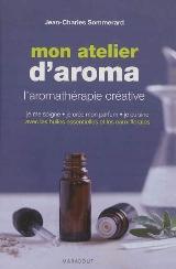 L'aromathérapie selon Jean-Charles Sommerard