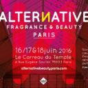 Jeu Concours : Gagner 40 places d'entrée à Alternative Fragrance & Beauty