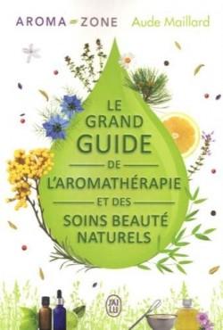 Aroma-Zone propose le Grand Guide de l'Aromathérapie