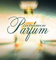 News about the mysteries of perfume ?