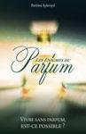 Les Enigmes du parfum, un livre pour amateur de parfum